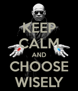 keep-calm-and-choose-wisely-33
